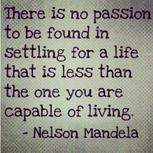 Nelson Mandella said